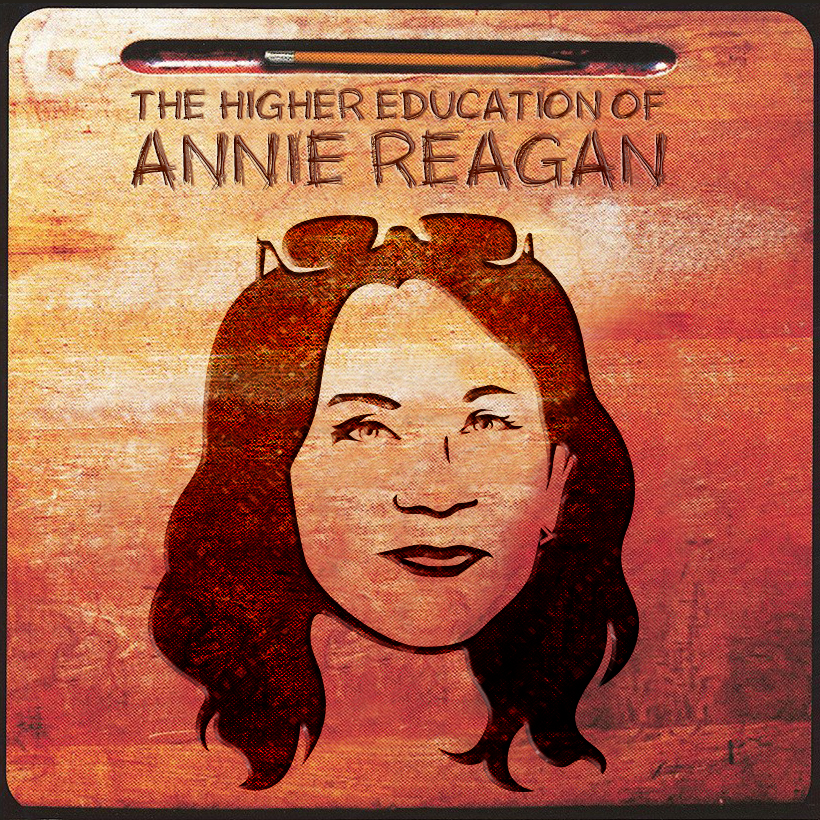 The Higher Education of Annie Reagan.jpg