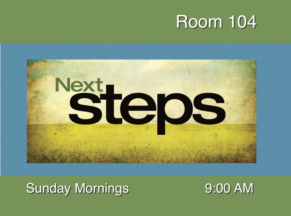 Take the 'Next Steps' and join aDiscipleship Class