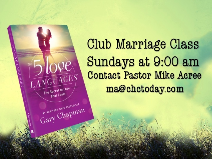 Join this Club Marriage class every Sunday in Rm 105