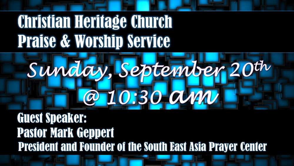 Pastor Mark Geppert, President & Founder of the South East Asia Prayer Center will be preaching on Sunday, September the 20th at 10:30 am. The South East Asia Prayer Center is committed to change lives through prayer and channeling resources into humanitarian projects, raising up prayer teams which will penetrate unreached people groups.