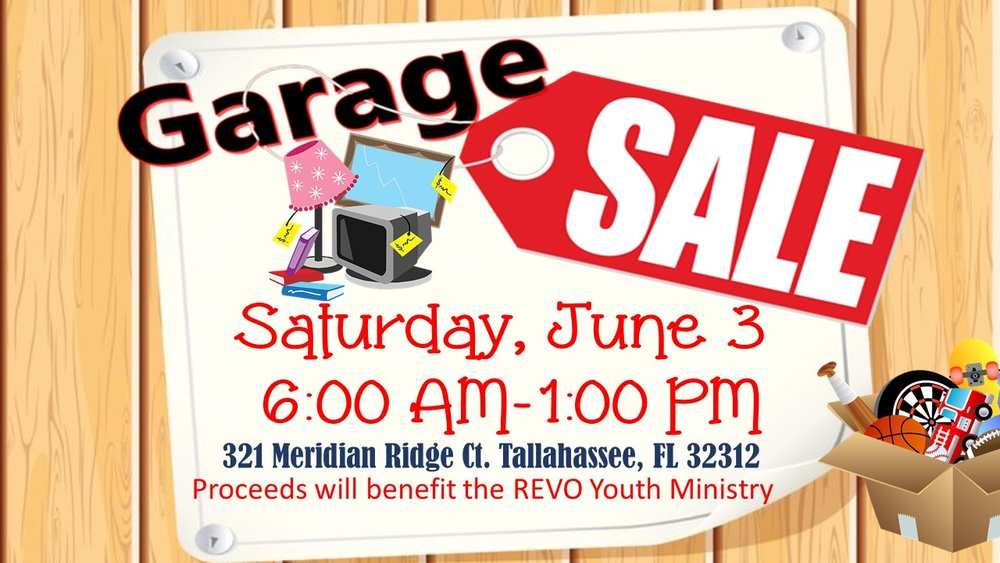 HUGE Garage Sale! This coming Saturday, June 3rd from 6:00 am to 1:00 pm at 321 Meridian Ridge Ct. Tallahassee, FL 32312. All proceeds will benefit the Youth. See you there!!