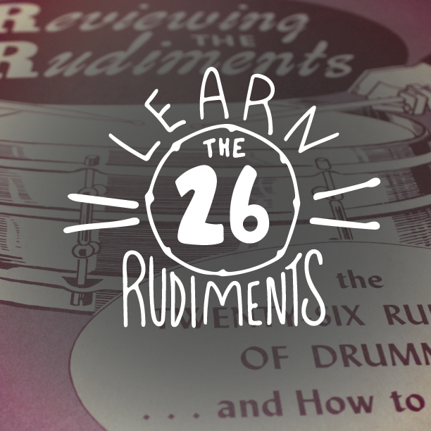 Learn The 26 Rudiments