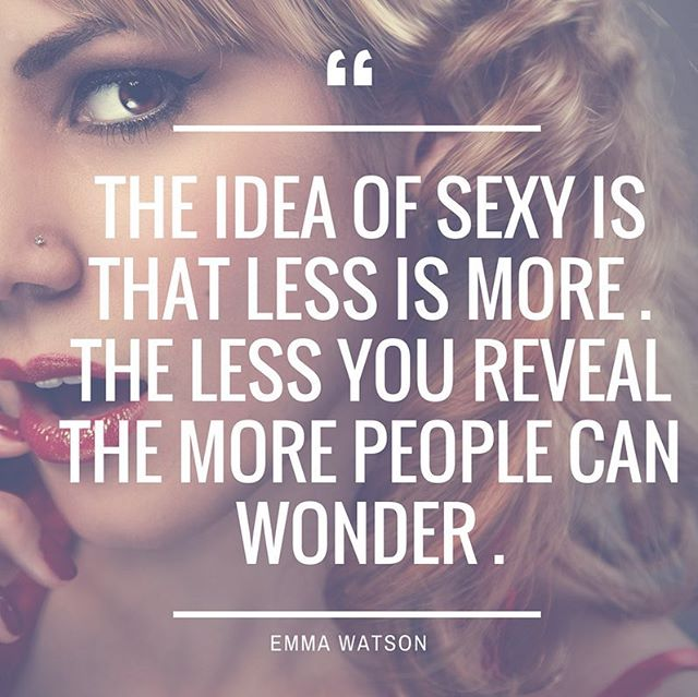 Keep 'em wondering. #sexy #motivation #beauty #keepingitreal #motivationalquotes #beautyissimple #beautymotivation #emmawatson #smartissexy #keepemwondering #mua