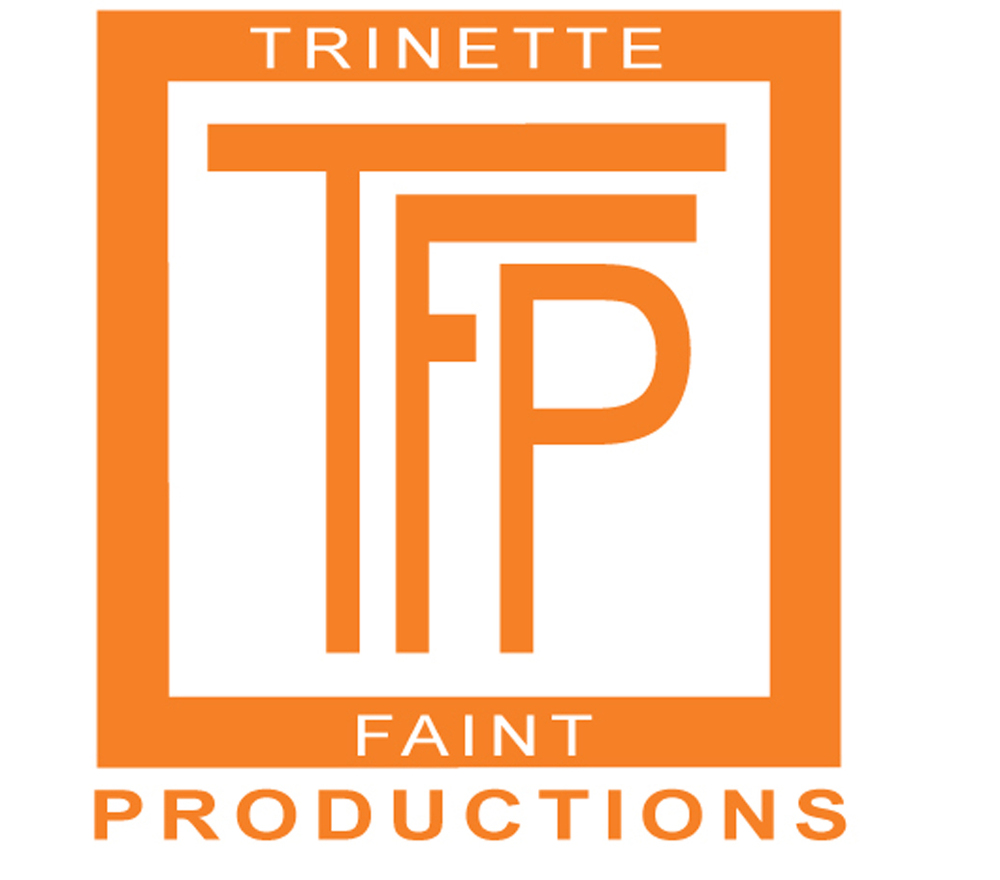 Trinette Faint Productions is the parent company of FaintServicesGroup.com, LoveHue.com and trinettefaint.com.