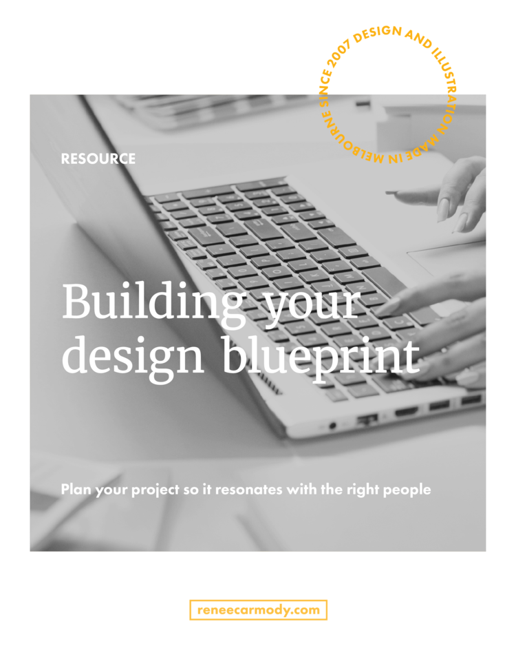 Building your design blueprint rene carmody brand design build your design blueprint by rene carmody sign up for the insight collection to access malvernweather Images