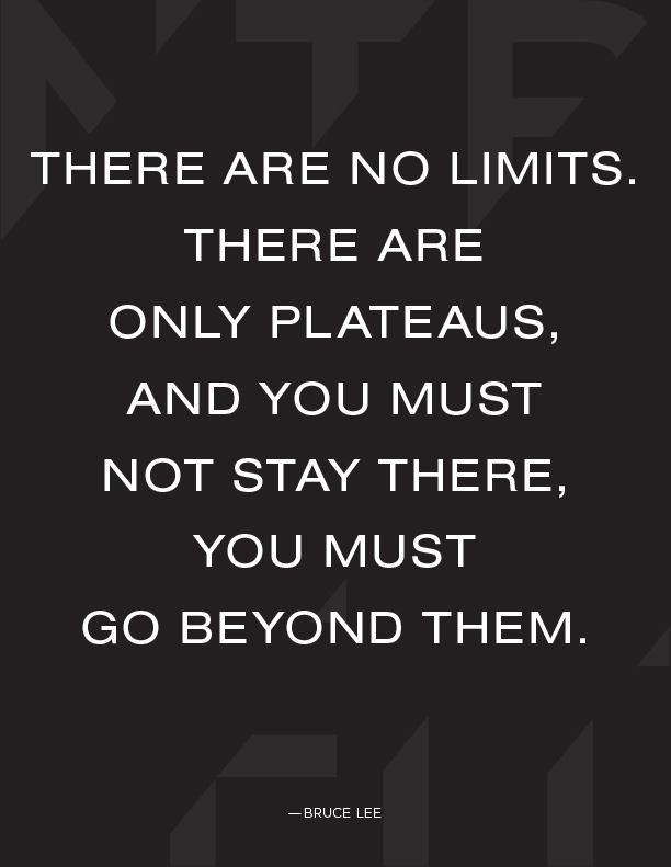Quote Of The Week No Limits No Talent Battle Fitness