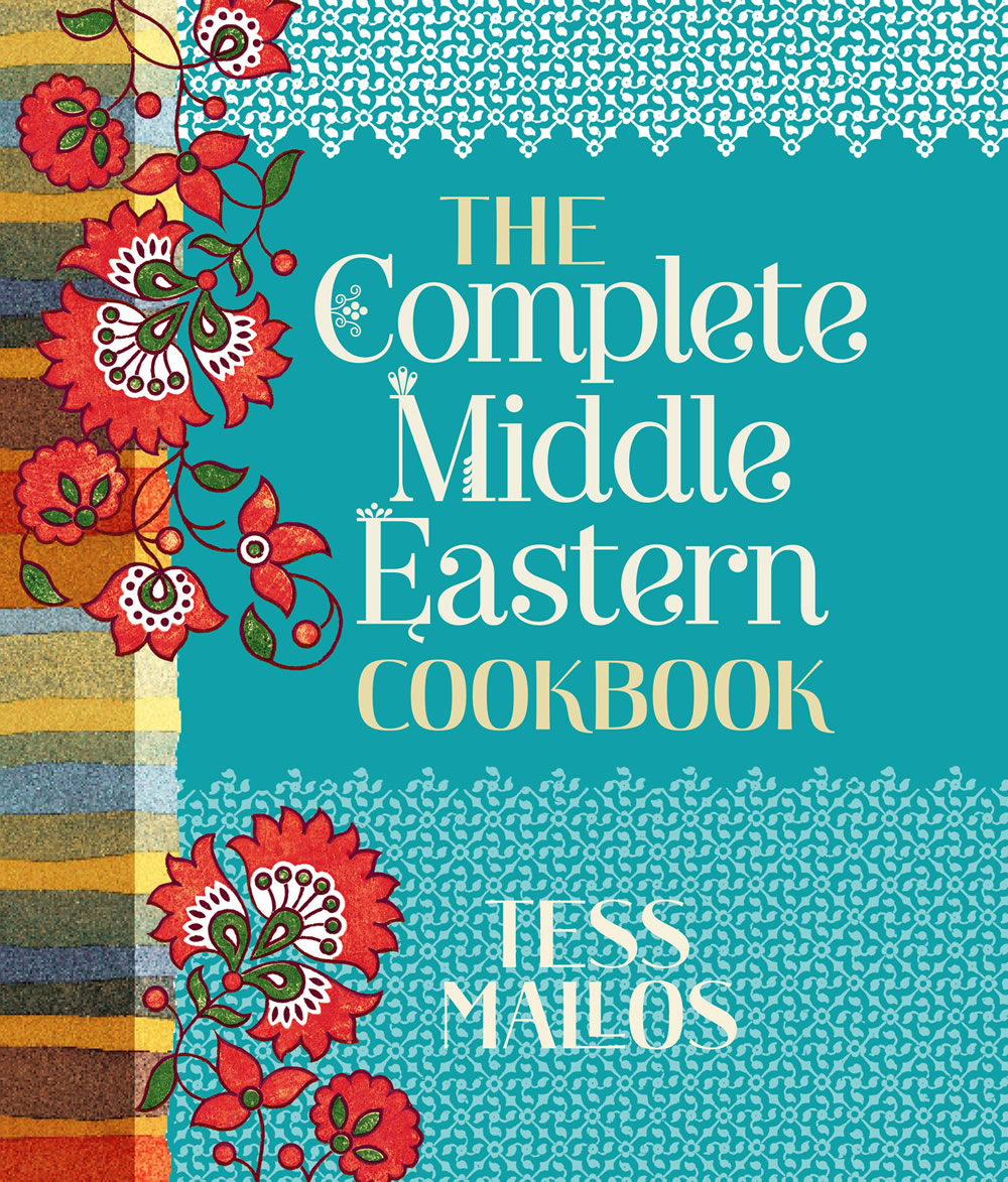 The complete middle eastern cookbook Tess Mallos