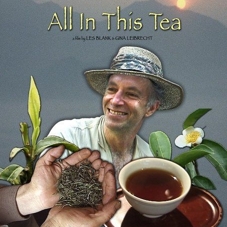 all in this tea documentary flower films.jpg