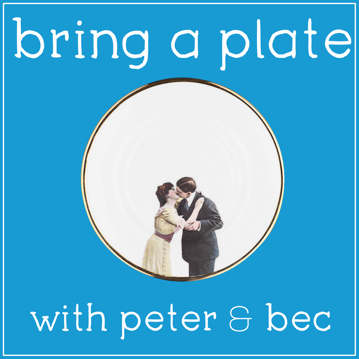 Bring A Plate with Peter and Bec