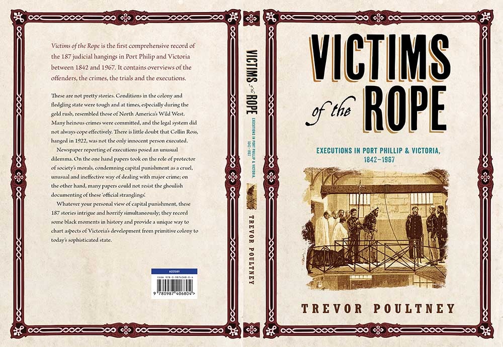 Victims of the Rope , by Trevor Poultney