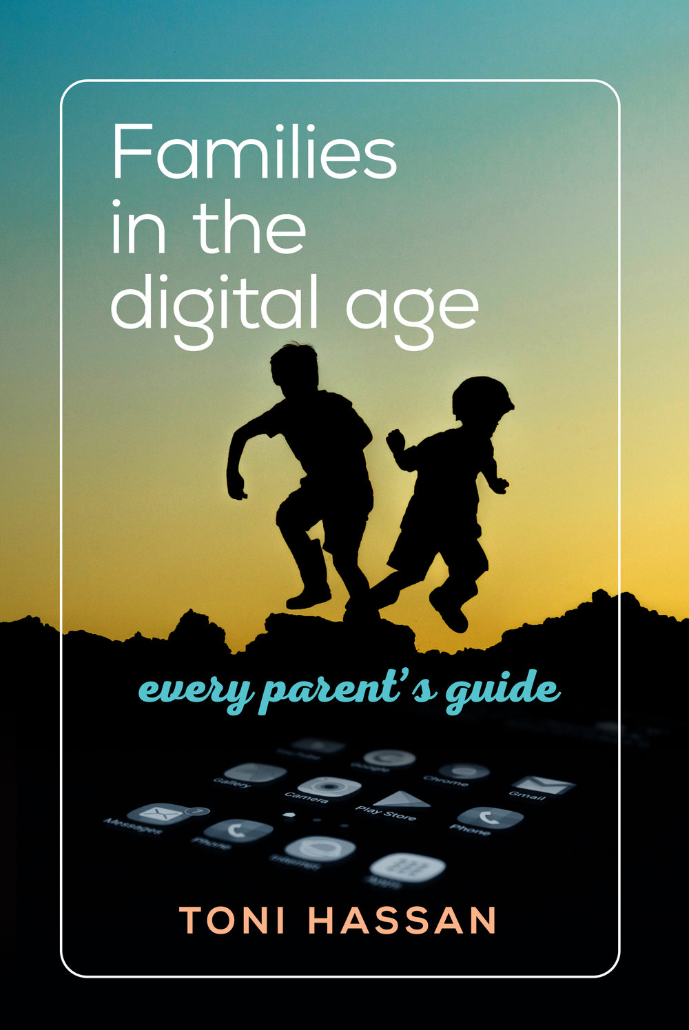 Families in the Digital Age_Cover 07.jpg