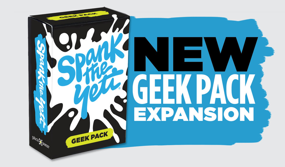 Spank the yeti geek pack announcement