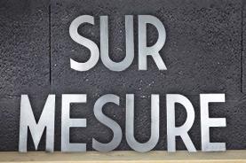 LE SUR MESURE >>>