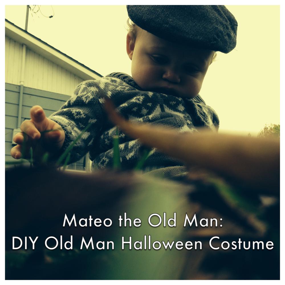 Mateo the Old Man: DIY Old Man Halloween Costume