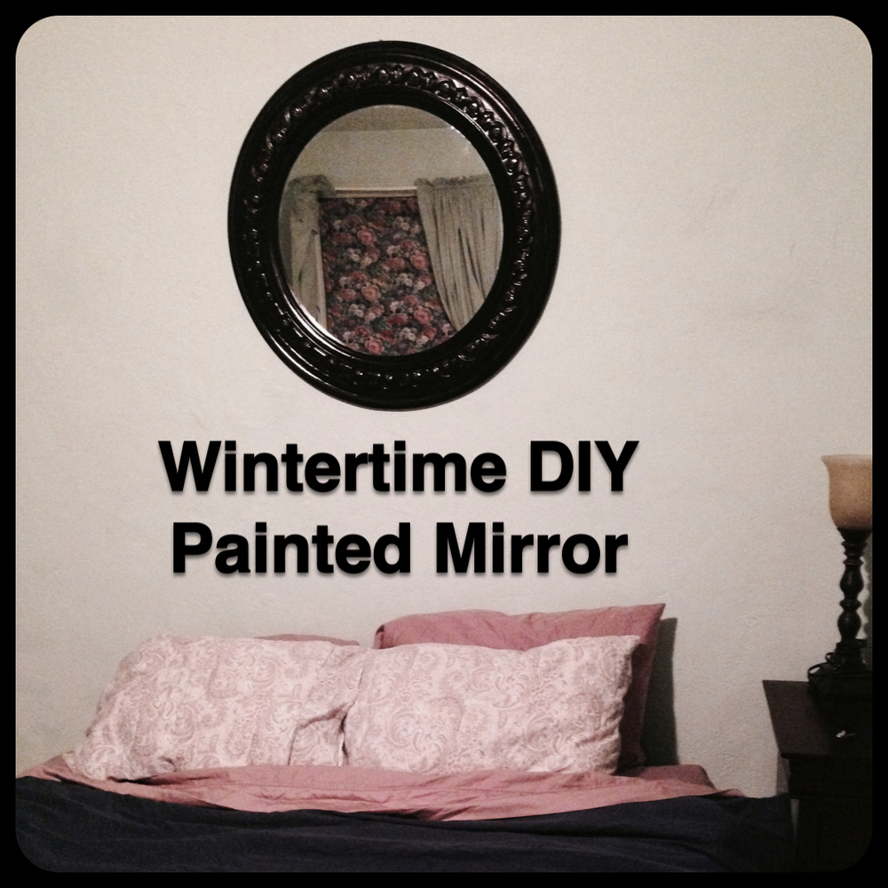 Made in the  Diptic App  on my mac.  Wintertime DIY Painted Mirror