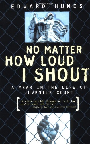 No Matter How Loud I Shout by Edward Humes is a powerful book about Juveniles in the Juvenile Justice System. You can find a copy of No Matter How Loud I Shout on Amazon or on No Matter How Loud I shout on Google Books.
