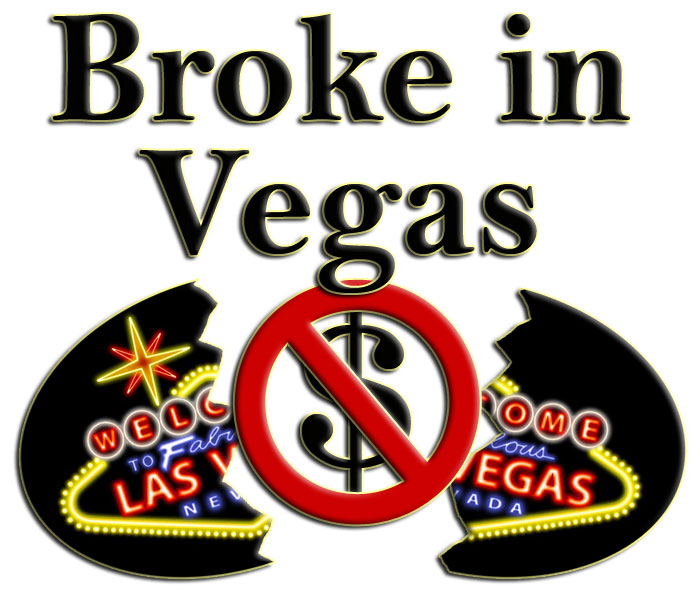 "A graphic I designed in Adobe Photoshop of the ""Welcome to Las Vegas Sign"" showing that I'm broke while here in Vegas."