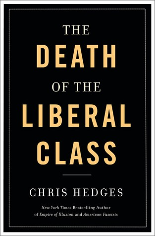 The book cover of Chris The book cover of Chris Hodges's Death of the Liberal Class. You can view the book on Amazon.