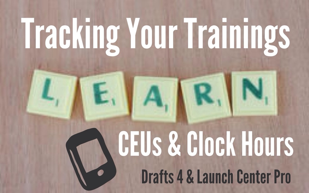 Track Trainings for CEUs and Clock Hours using Drafts 4 & Launch Center Pro