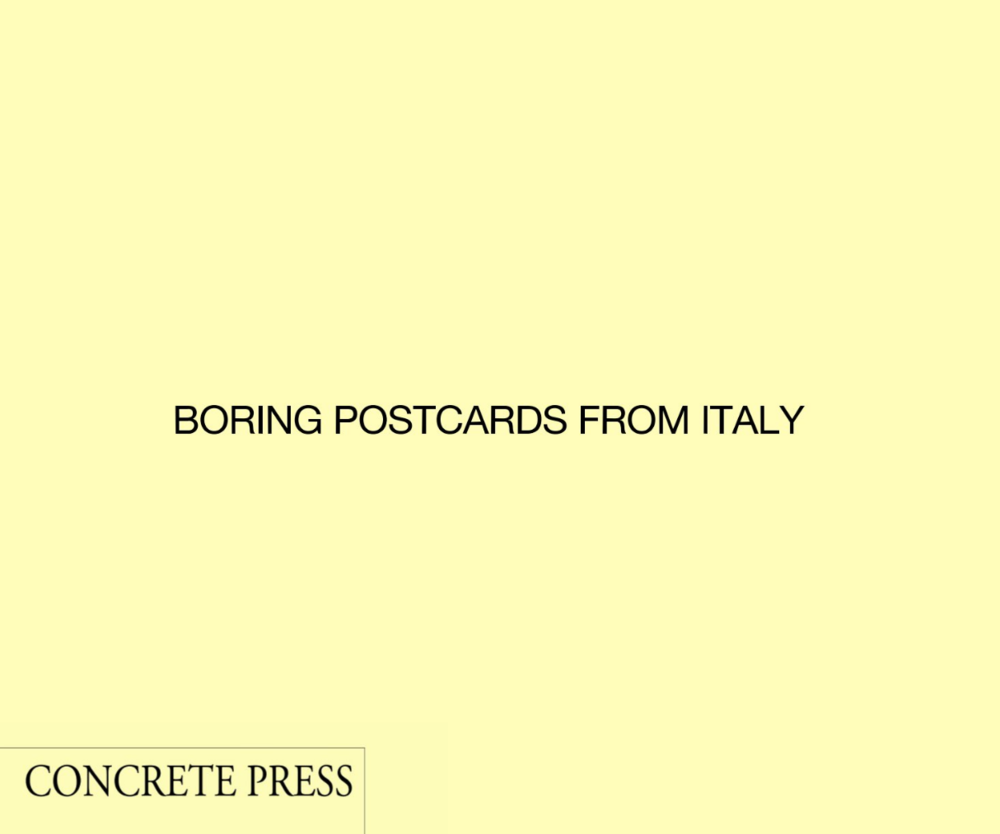 BORING POSTCARDS FROM ITALY