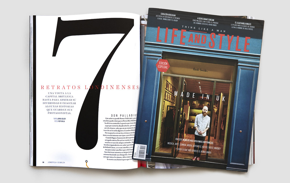 Cover and interiors of  Life and Style  magazine. 7 portraits written by the mexican writer  Jordi Soler  and photographed in London by  Pep Avila .
