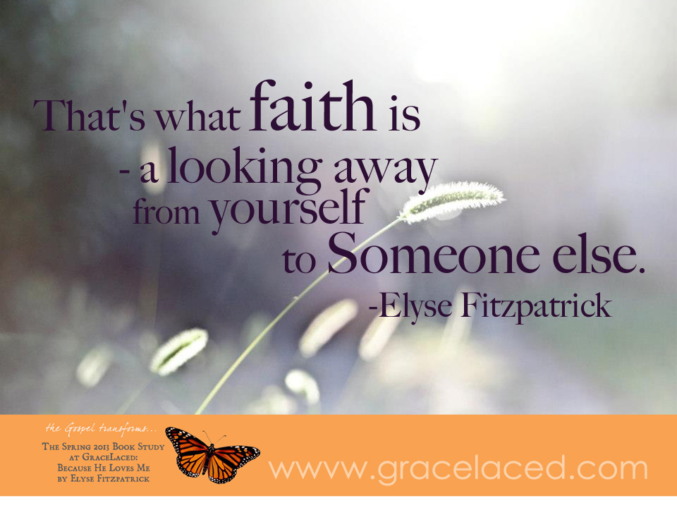 Faith: Look Away From Yourself To Someone Else | gracelaced.com