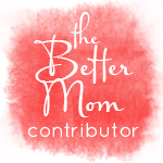 The Better Mom