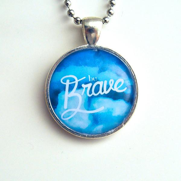 Be Brave | Lovishly