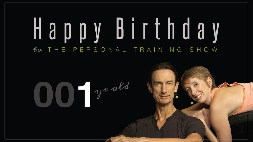 Happy Birthday to The Personal Training Show