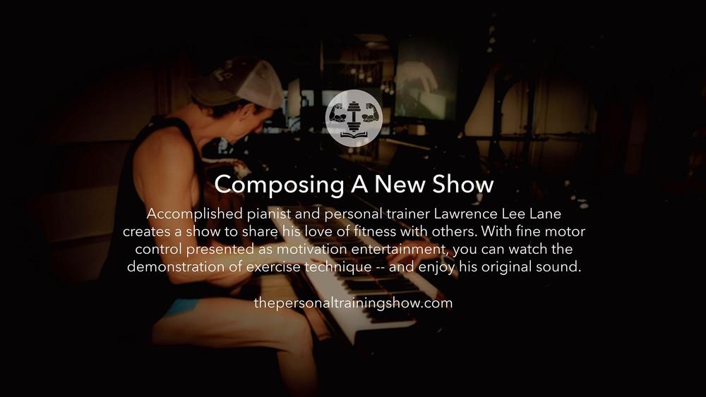 Composing A New Show