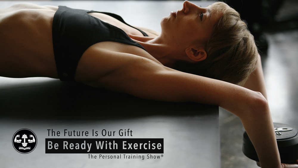 Be Ready With Exercise
