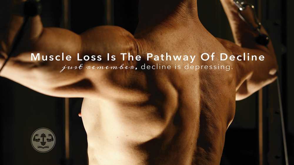 Muscle Loss Is The Pathway Of Decline