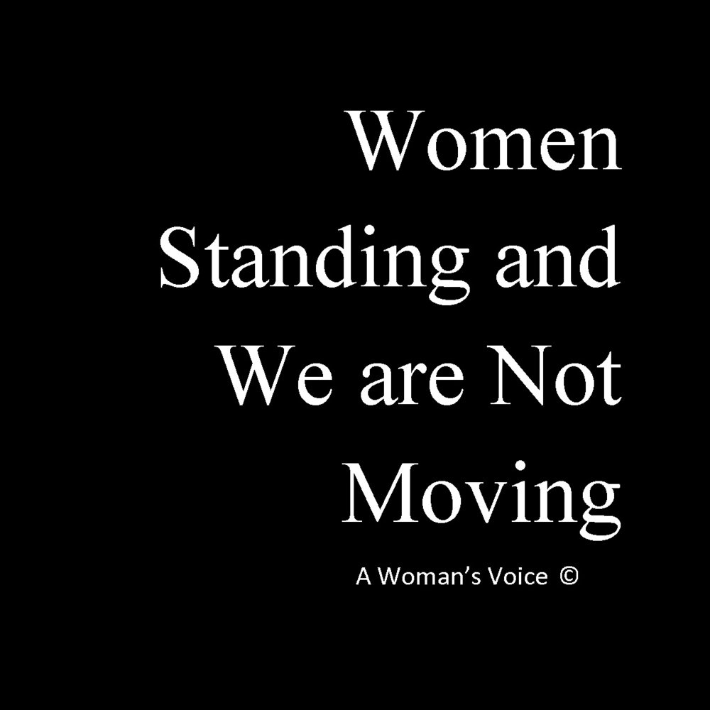 Women Standing and We are Not Moving.jpg