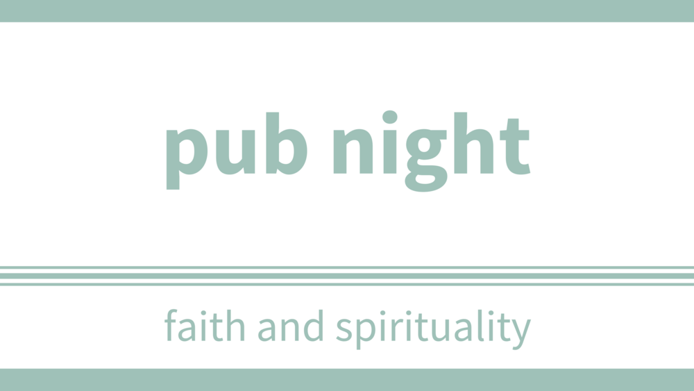 monday, june 11 at 7pm - Location: Hudson's Canada Pub in ShawnessyJoin us at the pub for a night of good people and good conversations. Its a chance to meet some other people, ask big questions, and explore our faith, life, & spirituality. Everyone, as always, is welcome, wanted, & accepted.