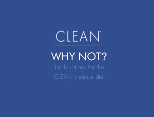 "Cleanse ""Why Not"" Guide   from Clean: interesting explanations for not eating certain foods while on the cleanse."