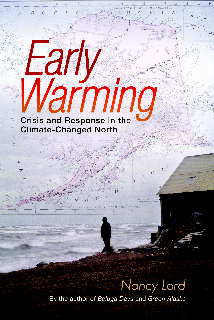 Early Warming by Nancy Lord