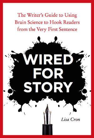 Wired For Story — LISA CRON