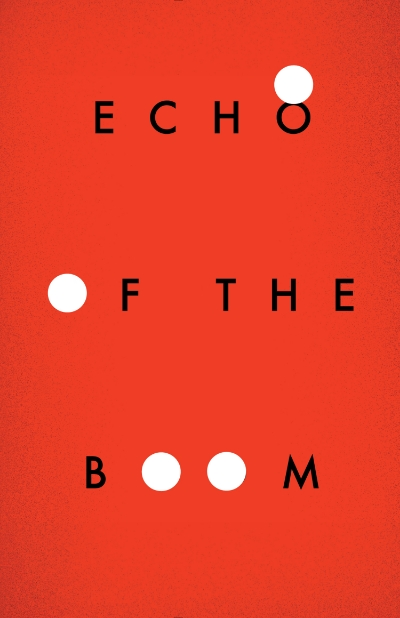 A dextrous novel centered around the current generation of American teenagers coming of age in a networked world highly conscious of violence and the apocalyptic, Echo of the Boom is literary fiction about the Call of Duty and The Hunger Games generation.  While the narrative spans the globe and jumps in time, much of the action orbits a near-past and present Washington D.C. as each of the four main characters wrestle with their notions of fear, power, mysticism, and the future.