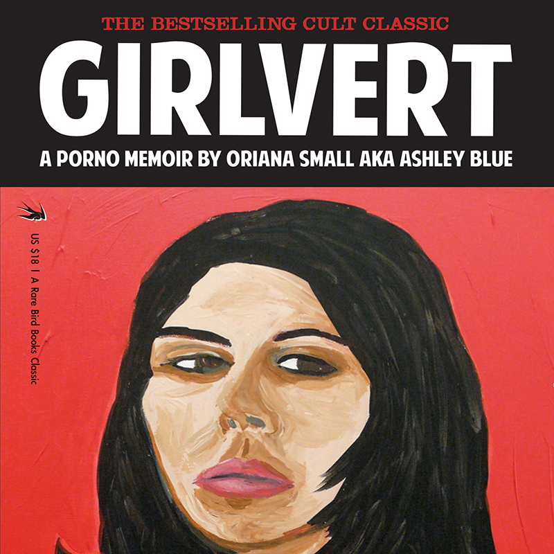 "Proclaimed ""girl-pervert"" Oriana Small, AKA Ashley Blue, a veritable artist at heart, weaves through the intricacies of a decade in and out of the adult film industry, love, drugs, and her own firebrand of what it means to live ecstatically. From accolades to agony, Girlvert illuminates the surreality of a life lived beyond all comprehension."