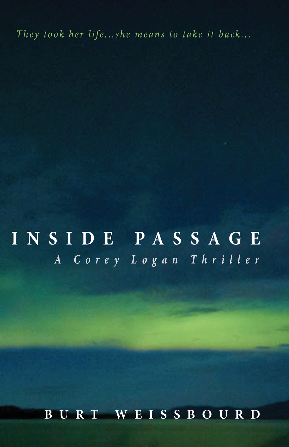 Inside Passage is the first in Weissbourd's haunting, heart-stirring Corey Logan trilogy.