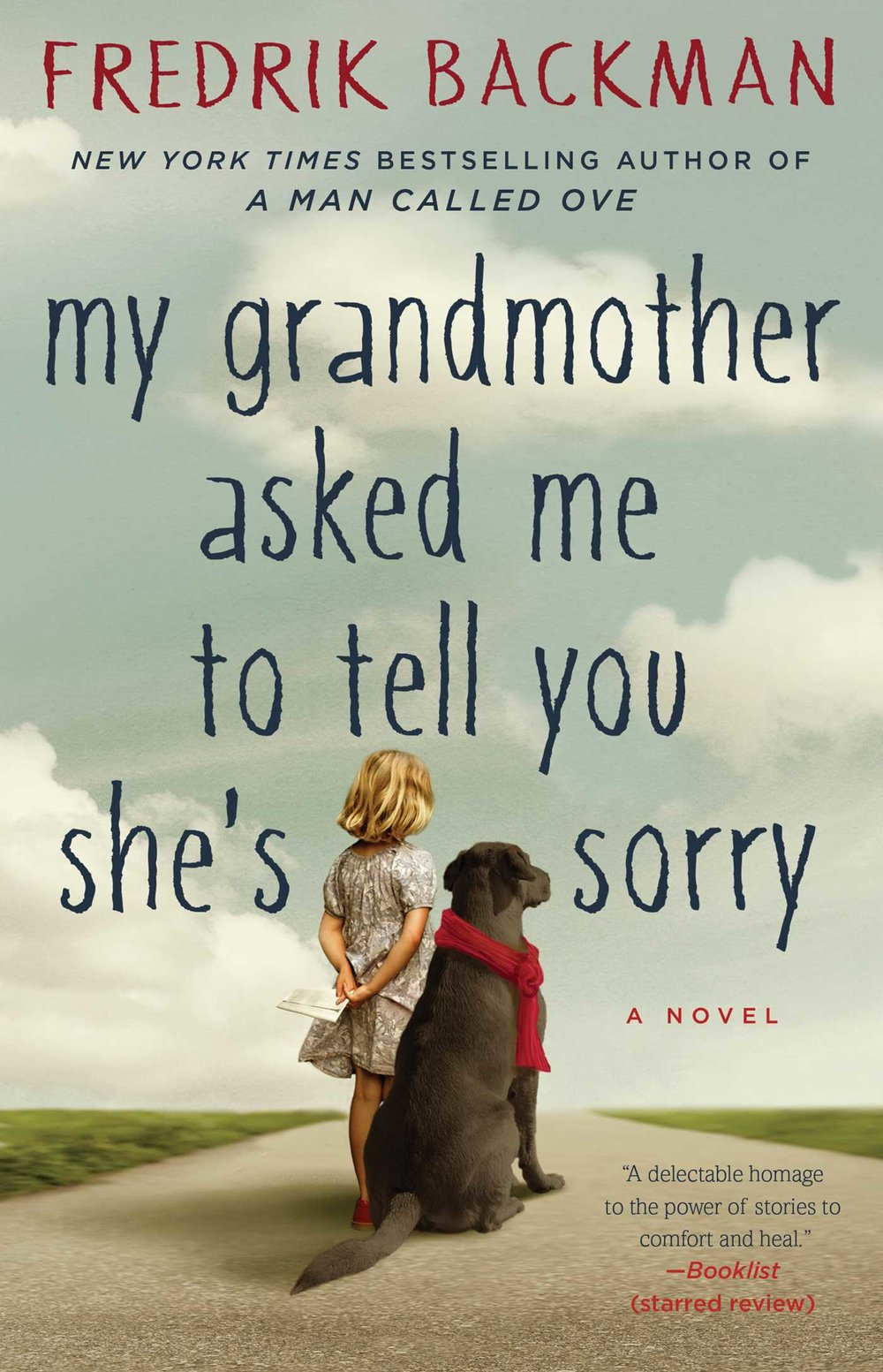 my-grandmother-asked-me-to-tell-you-shes-sorry-9781501115073_hr.jpg