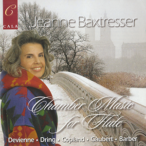 Chamber Music for Flute    Flute by Jeanne Baxtresser