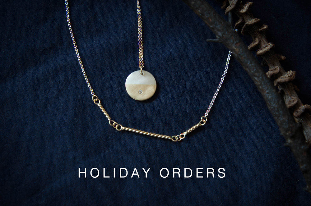 As everything in the collection is hand made to order, for gifts to arrive by December 25th shipping with USPS Priority, please place orders by these dates:   USA : from the collection  Dec. 5th. * / ready to ship  Dec. 18th    INTERNATIONAL:  from the collection  Nov. 16th .* /ready to ship  Nov. 29th   After these dates, please choose FedEx Priority International. We cannot guarantee delivery dates for international orders.   *excludes products with extra long lead-times in the product description.