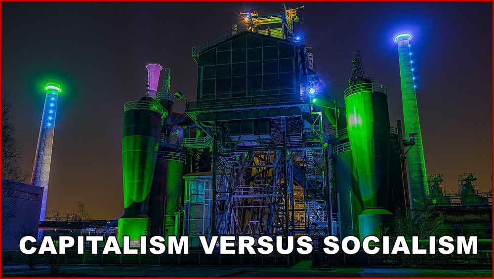Am I Next? Capitalism versus Socialism