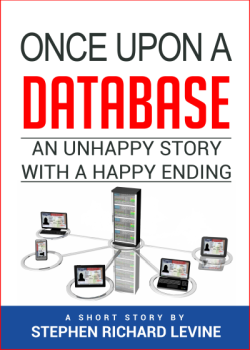 Am I Next? Once Upon A Database: An unhappy story with a happy ending.