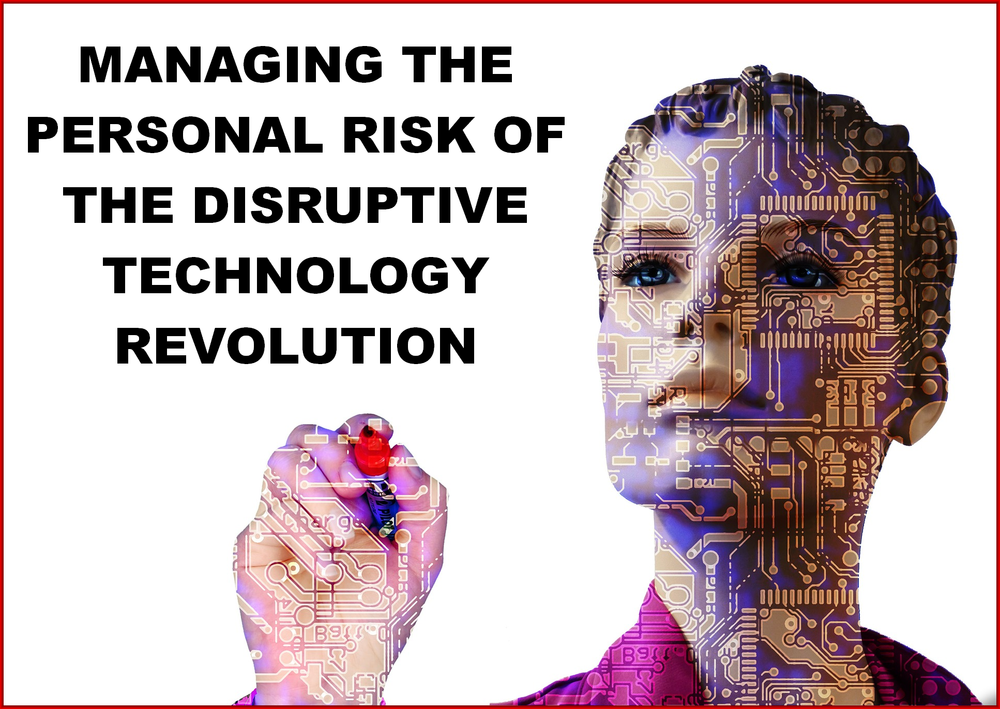 Am I Next? Managing the Personal Risk of Digital Disruption