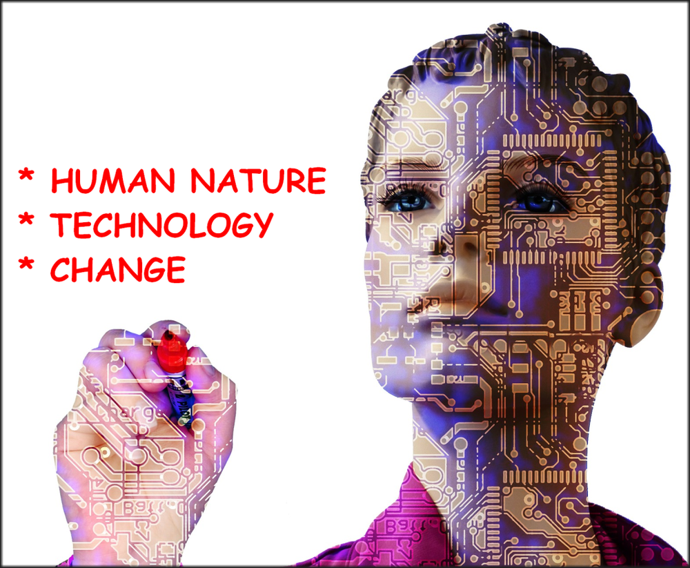 Am I Next? Human Nature, Technology, Change