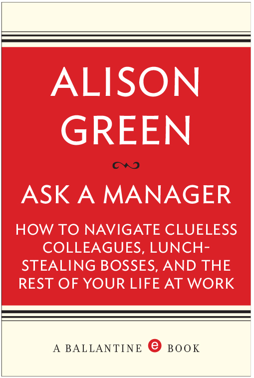 Am I Next? Ask a Manager by Alison Green