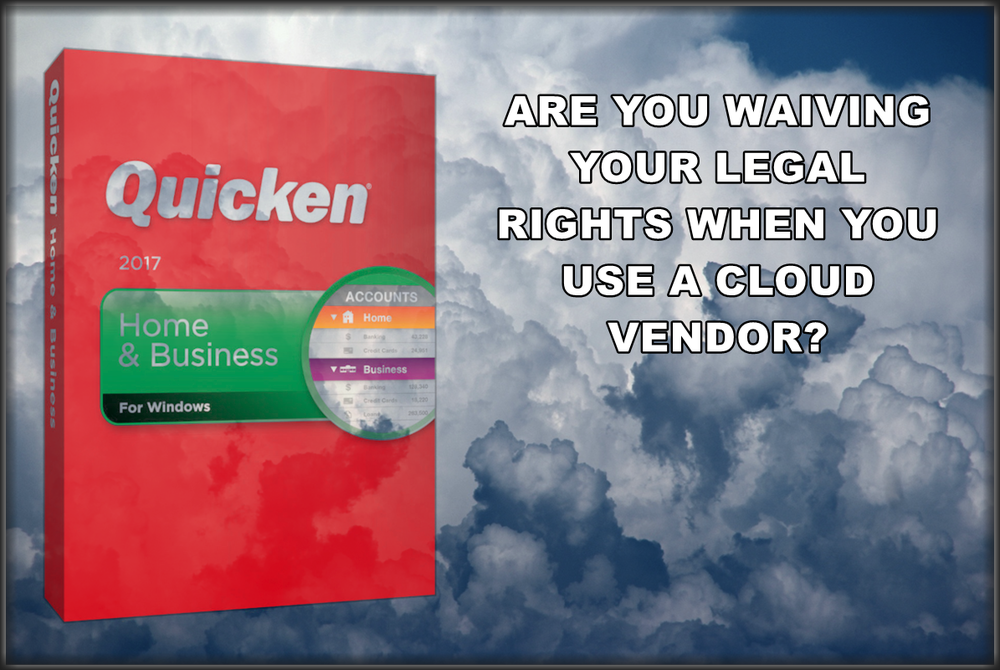 Am I Next? Quicken and the dangers of cloud computing?