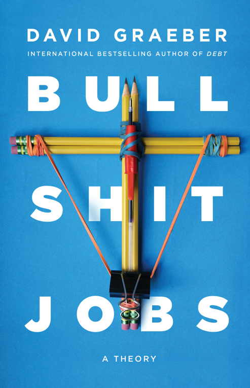 Am I Next? Bullshit Jobs - David Graeber